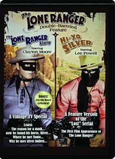 THE LONE RANGER: Double-Barreled Feature