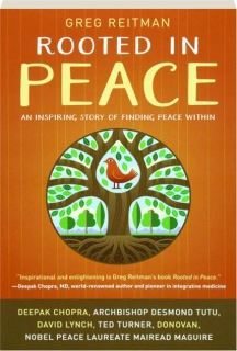 ROOTED IN PEACE: An Inspiring Story of Finding Peace Within