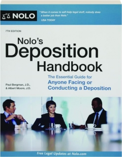NOLO'S DEPOSITION HANDBOOK, 7TH EDITION: The Essential Guide for Anyone Facing or Conducting a Deposition