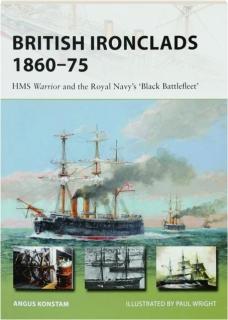BRITISH IRONCLADS 1860-75: New Vanguard 262