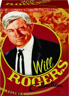 WILL ROGERS COLLECTION, VOLUME 1