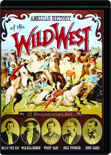 AMERICAN HISTORY OF THE WILD WEST: 12 Documentary Set