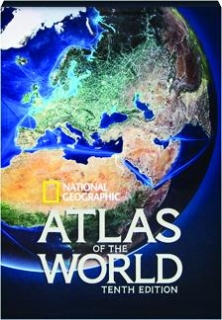 <I>NATIONAL GEOGRAPHIC</I> ATLAS OF THE WORLD, TENTH EDITION