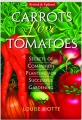 CARROTS LOVE TOMATOES, REVISED: Secrets of Companion Planting for Successful Gardening - Thumb 1