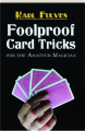 FOOLPROOF CARD TRICKS FOR THE AMATEUR MAGICIAN - Thumb 1