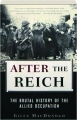 AFTER THE REICH: The Brutal History of the Allied Occupation - Thumb 1
