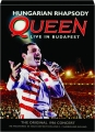 HUNGARIAN RHAPSODY: Queen Live in Budapest - Thumb 1