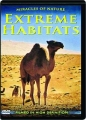 EXTREME HABITATS: Miracles of Nature - Thumb 1