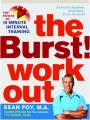 THE BURST! WORKOUT: The Power of 10-Minute Interval Training - Thumb 1