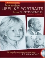 HOW TO DRAW LIFELIKE PORTRAITS FROM PHOTOGRAPHS, REVISED EDITION, 15TH ANNIVERSARY - Thumb 1