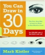 YOU CAN DRAW IN 30 DAYS: The Fun, Easy Way to Learn to Draw in One Month or Less - Thumb 1