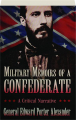 MILITARY MEMOIRS OF A CONFEDERATE - Thumb 1