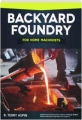 BACKYARD FOUNDRY FOR HOME MACHINISTS, REVISED EDITION - Thumb 1