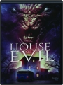 HOUSE OF EVIL - Thumb 1