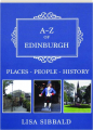 A-Z OF EDINBURGH: Places, People, History - Thumb 1