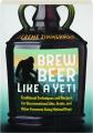 BREW BEER LIKE A YETI - Thumb 1