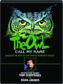 I HEARD THE OWL CALL MY NAME - Thumb 1