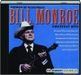 BILL MONROE: Greatest Hits - Thumb 1