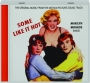 SOME LIKE IT HOT: The Original Music from the Motion Picture Sound Track - Thumb 1