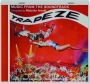 TRAPEZE: Music from the Soundtrack - Thumb 1