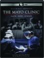 THE MAYO CLINIC: Faith, Hope, Science - Thumb 1