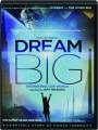 DREAM BIG: Engineering Our World - Thumb 1