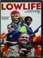 LOWLIFE - Thumb 1