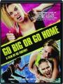GO BIG OR GO HOME - Thumb 1