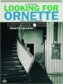 LOOKING FOR ORNETTE - Thumb 1