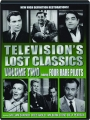 TELEVISION'S LOST CLASSICS, VOLUME TWO - Thumb 1