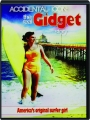 ACCIDENTAL ICON: The Real Gidget Story - Thumb 1