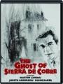 THE GHOST OF SIERRA DE COBRE - Thumb 1