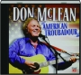 DON MCLEAN: American Troubadour - Thumb 1