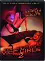 REAL NAUGHTY VICE GIRLS 2 - Thumb 1