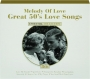 MELODY OF LOVE: Great 50's Love Songs - Thumb 1