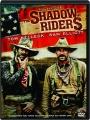THE SHADOW RIDERS - Thumb 1