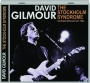 DAVID GILMOUR: The Stockholm Syndrome - Thumb 1