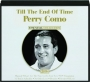 PERRY COMO: Till the End of Time - Thumb 1