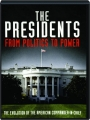 THE PRESIDENTS: From Politics to Power - Thumb 1