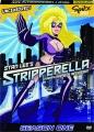 STRIPPERELLA: Season One Uncensored! - Thumb 1