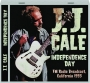J.J. CALE: Independence Day - Thumb 1