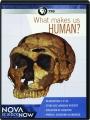 WHAT MAKES US HUMAN? NOVA Science Now - Thumb 1