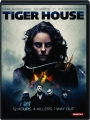 TIGER HOUSE - Thumb 1