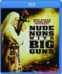NUDE NUNS WITH BIG GUNS - Thumb 1