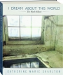 I DREAM ABOUT THIS WORLD: The Wyeth Album - Thumb 1