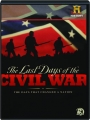 THE LAST DAYS OF THE CIVIL WAR - Thumb 1