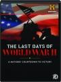 THE LAST DAYS OF WORLD WAR II - Thumb 1