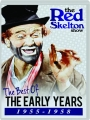THE RED SKELTON SHOW: The Best of the Early Years 1955-1958 - Thumb 1