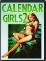 CALENDAR GIRLS 2 - Thumb 1
