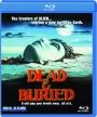DEAD & BURIED - Thumb 1
